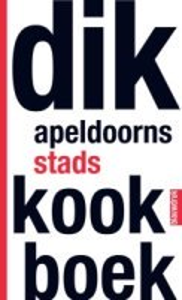Spelregels - Dik Apeldoorns stadskookboek